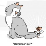 Remember me? Cat and Mouse cartoon