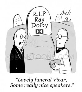 "Ray Dolby - ""Lovely funeral Vicar, Some really nice speakers."" cartoon by Chris Williams"